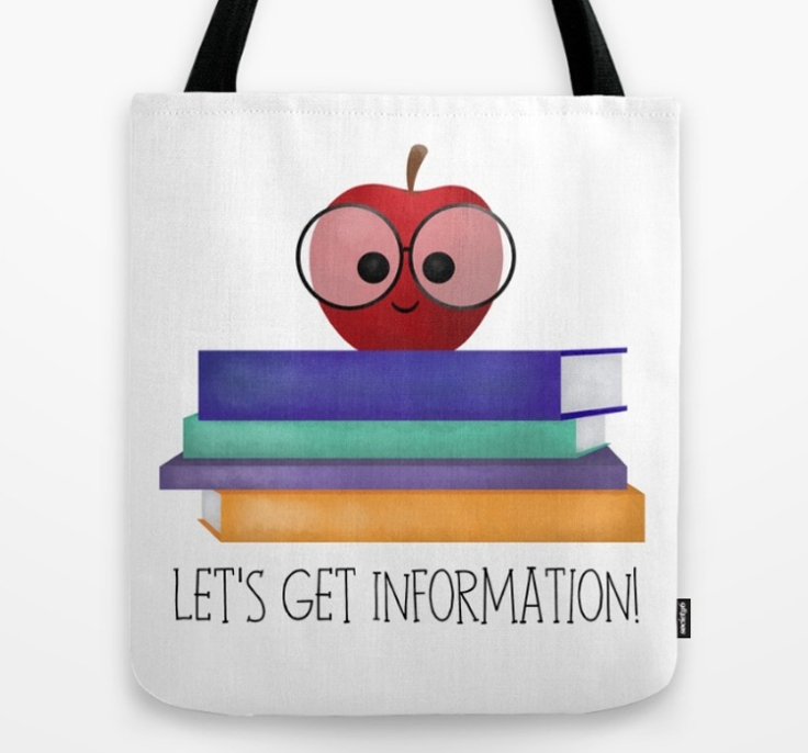 Let's Get Information Tote Bag