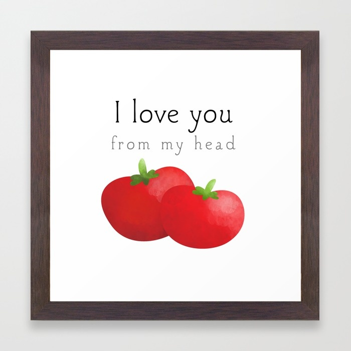 i-love-you-from-my-head-tomatoes-tdb-framed-prints