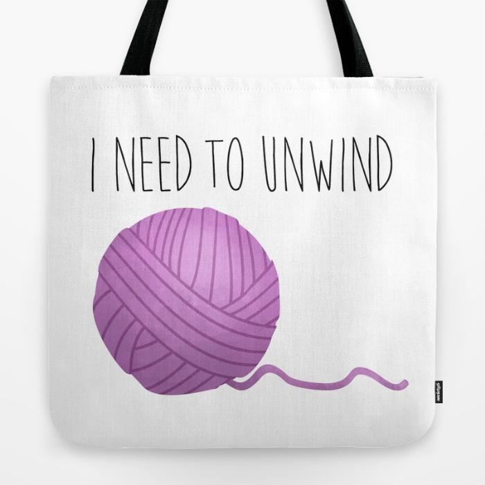 i-need-to-unwind-bags