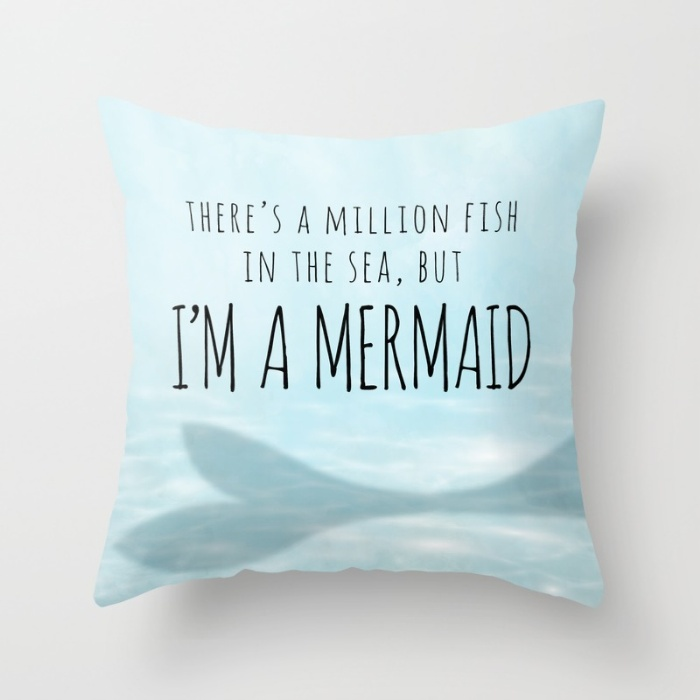 theres-a-million-fish-in-the-sea-but-im-a-mermaid-pillows