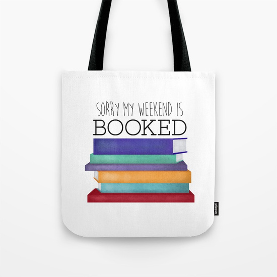 sorry-my-weekend-is-booked-bags